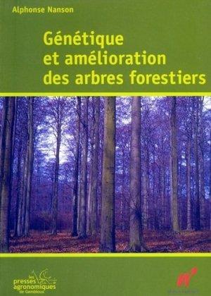 Génétique et amélioration des arbres forestiers - presses agronomiques de gembloux - 9782870160701 -