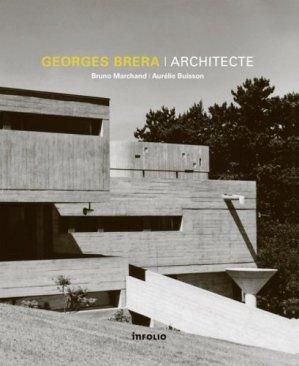 Georges Brera architecte - Infolio - 9782884744775 -