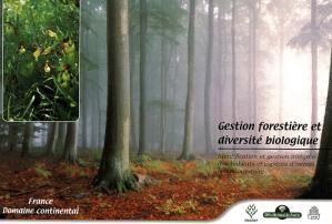 Gestion forestière et diversité biologique France domaine continental - institut pour le developpement forestier - 9782904740701 -