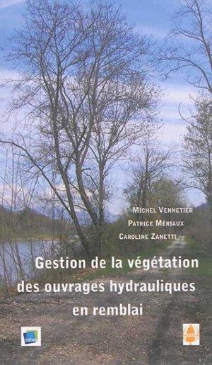 Gestion de la végétation des ouvrages hydrauliques en remblai - cardere - 9782914053846 -