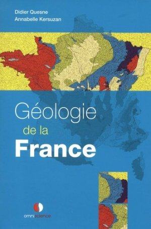 Géologie de la France - omniscience - 9782916097930 -