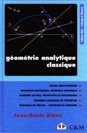 Géométrie analytique classique - calvage et mounet - 9782916352084