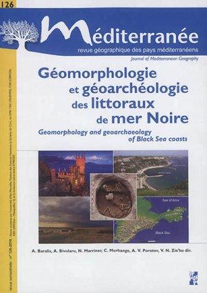 Géomorphologie et géoarchéologie des littoraux en mer Noire - publications de l'universite de provence - 9791032000755
