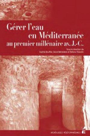 Gérer l'eau en Méditerranée au premier millénaire avant J-C - publications de l'universite de provence - 9791032002094 -