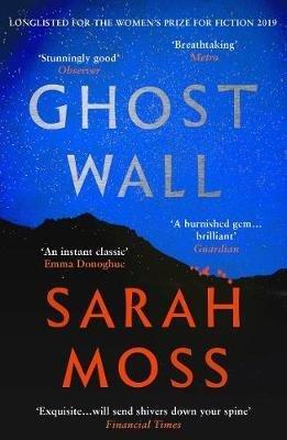 Ghost Wall - granta books - 9781783784462 -