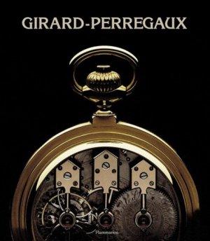 Girard-Perregaux - Flammarion - 9782080110695 -