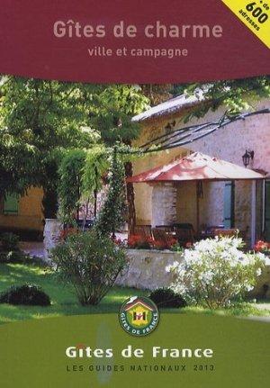 Gites de charme 2013 - Gîtes de France - 9782353200702 -