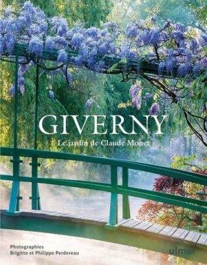 Giverny. Le jardin de Claude Monet - ulmer - 9782379221118 -