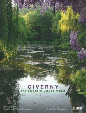 Giverny The garden of Claude Monet - ulmer - 9782841384655 -