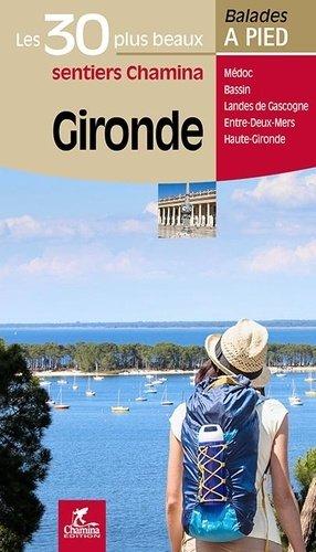 Gironde les 30 plus beaux sentiers - chamina - 9782844664525 -