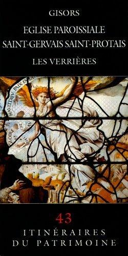 Gisors Eglise paroissiale Saint-Gervais Saint-Protais - connaissance du patrimoine de haute-normandie - 9782950601483 -