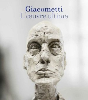 Giacometti : l'oeuvre ultime - snoeck publishers - 9789461613622 -