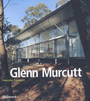 Glenn Murcutt. Projets et réalisations (1962-2002) - gallimard editions - 9782070117628 -