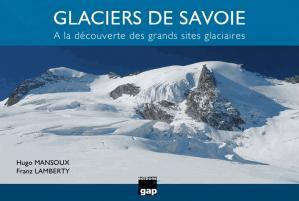 Glaciers de Savoie - gap - 9782741705895 -