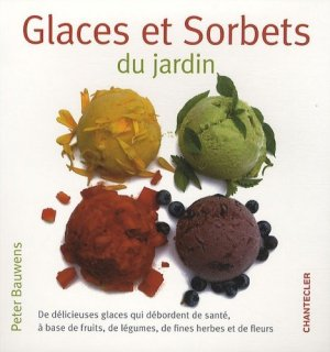 Glaces et sorbets du jardin - Chantecler - 9782803452903 -
