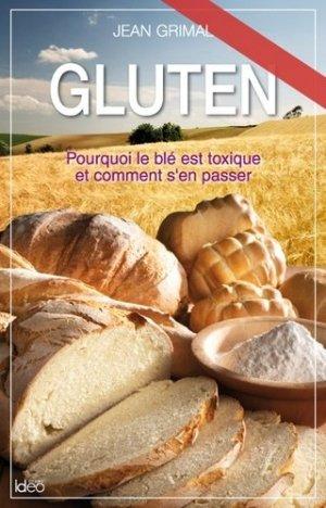 Gluten, pourquoi le blé est toxique et comment s'en passer - city - 9782824606965 -