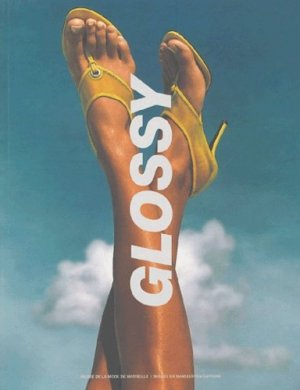 Glossy. Modes et papier glacé - Images en Manoeuvres Editions - 9782849950005 -