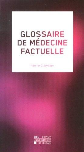 Glossaire de médecine factuelle - presses universitaires de louvain - 9782875582188