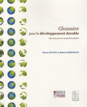 Glossaire pour le développement durable - Archives Contemporaines Editions - 9782914610735 -