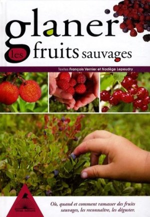 Glaner les fruits sauvages - tetras - 9782915031485 -