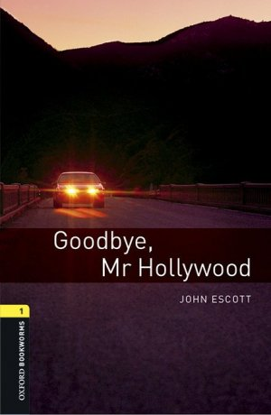 GOODBYE MR HOLLYWOOD LEVEL 2  - oxford - 9780194620468 -