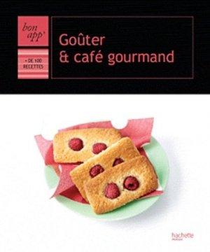 Goûter et café gourmand - Hachette - 9782012303089 -