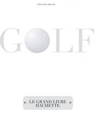 Golf - Hachette - 9782012305281 -