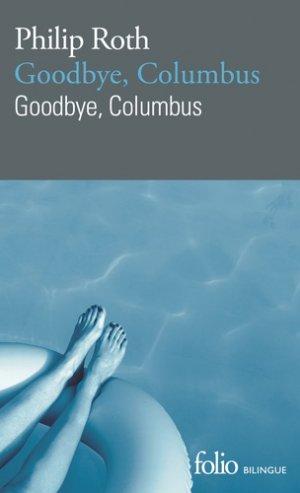 Goodbye, Columbus - gallimard editions - 9782072827020 -