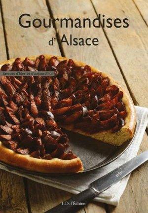 Gourmandises d'Alsace - ID Edition - 9782367011196 -
