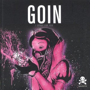 Goin. I spray for you, Edition bilingue français-anglais - Critères - 9782370260062 -