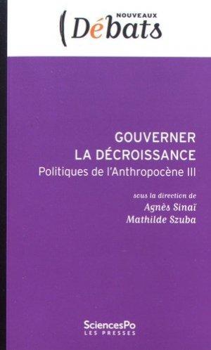 Gouverner la décroissance - sciences po les presses - 9782724619850 -