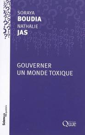 Gouverner un monde toxique - quae - 9782759229468 -