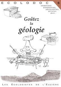 Goûtez la géologie - les ecologistes de l'euziere - 9782906128149 -