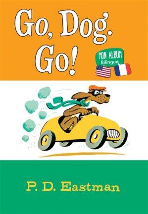 Go, Dog. Go! - nouveau pont - 9782956012122 -