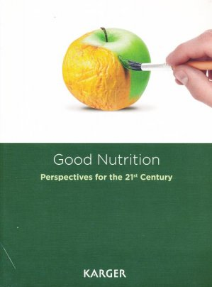 Good Nutrition: Perspectives for the 21st Century - karger  - 9783318059649 -