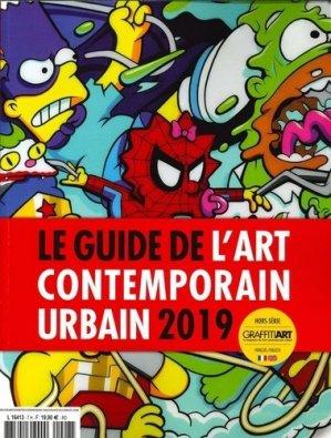 Graffiti Art : Guide de l'Art Contemporain Urbain. Edition 2019. Edition bilingue français-anglais - Graffiti art - 3663322107498 -