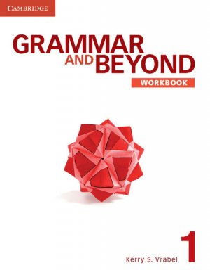 Grammar and Beyond Level 1 - Workbook - cambridge - 9780521279888 -