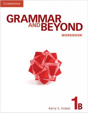 Grammar and Beyond Level 1 - Workbook B - cambridge - 9780521279901 -