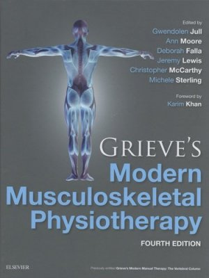 Grieve's Modern Musculoskeletal Physiotherapy - elsevier / masson - 9780702051524 -