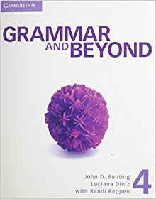 Grammar and Beyond Level 4 - Student's Book, Workbook, and Writing Skills Interactive Pack - cambridge - 9781107699694 -