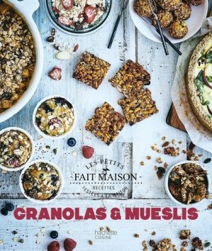 Granolas et mueslis - Hachette - 9782016269008 -
