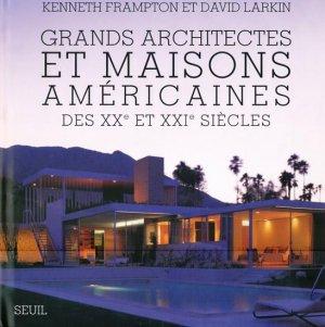 Grands Architectes et Maisons Américaines - du seuil - 9782020999335 -