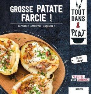 Grosse patate farcie ! - larousse - 9782035972446 -
