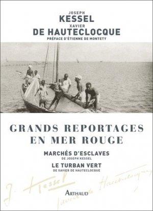 Grands reportages en mer Rouge. Marchés d'esclaves ; Le Turban vert - Flammarion - 9782081501058 -