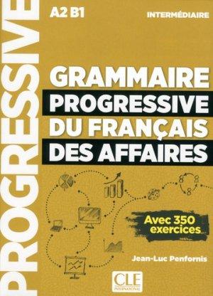 Grammaire progressive du français des affaires intermédiaire A2-B1 - Nathan - 9782090380682 -