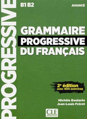 Grammaire progressive du français avancé B1/B2 - Nathan - 9782090382082 -