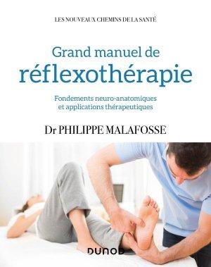 Grand manuel de réflexothérapie - dunod - 9782100788194 -