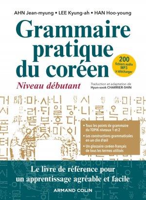Grammaire pratique du coréen - Niveau débutant - armand colin - 9782200625702 -