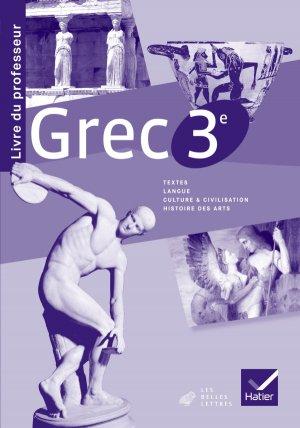 Grec 3e : Livre du Professeur - hatier - 9782218967498 -