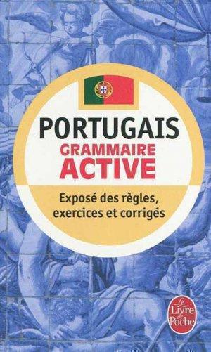 Grammaire active du portugais - le livre de poche - lgf librairie generale francaise - 9782253053071 -